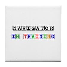 Navigator In Training Tile Coaster