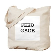 Feed Gage Tote Bag