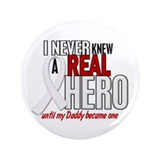 """Never Knew A Hero 2 PEARL (Daddy) 3.5"""" Button"""