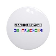 Naturopath In Training Ornament (Round)