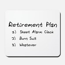 Retirement Plan Mousepad