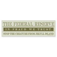 Federal Reserve Bumper Bumper Sticker