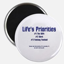 Life's Priorities Magnet