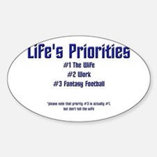 Life's Priorities Oval Decal