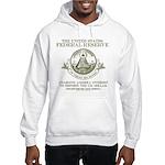 Federal Reserve Hooded Sweatshirt