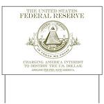 Federal Reserve Yard Sign