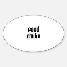 Feed Emilio Oval Decal