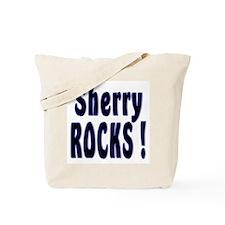 Sherry Rocks ! Tote Bag