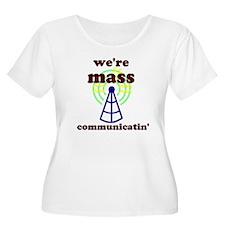 Mass Communicatin' T-Shirt