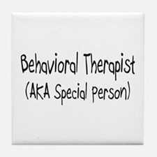 Behavioral Therapist (AKA Special person) Tile Coa