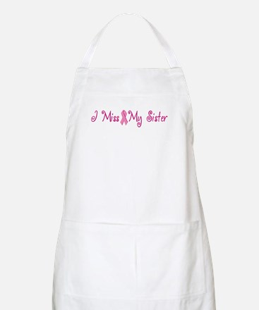 I Miss My Sister (Breast Cancer) BBQ Apron