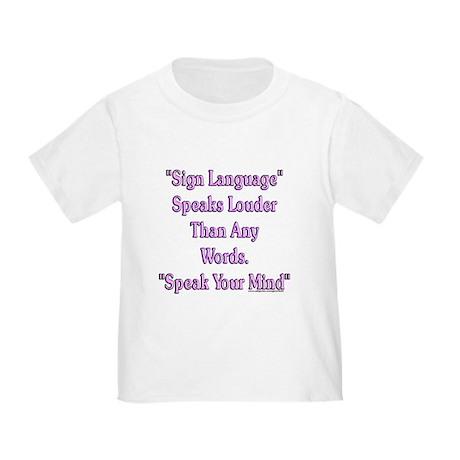 Speak Your Mind Toddler T-Shirt