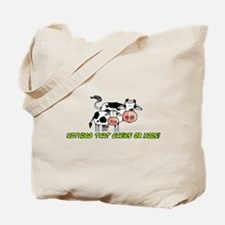 nothing that chews or moos Tote Bag