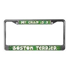My Kid Boston Terrier License Plate Frame