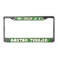 My Kid Boston Terrier License Plate Frame
