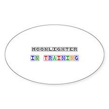 Moonlighter In Training Oval Sticker