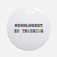 Mixologist In Training Ornament (Round)