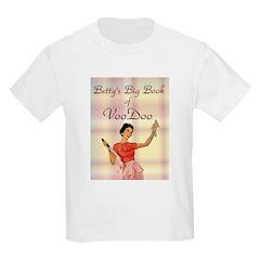 Betty's Big Book of VooDoo Kids T-Shirt