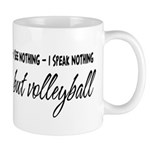 Nothing but Volleyball Mug