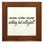 Nothing but Volleyball Framed Tile