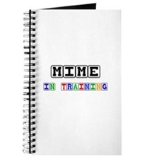 Mime In Training Journal