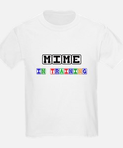 Mime In Training T-Shirt