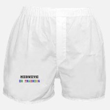 Midwive In Training Boxer Shorts