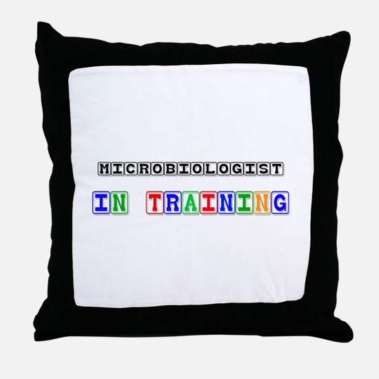 Microbiologist In Training Throw Pillow