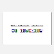 Metallurgical Engineer In Training Postcards (Pack
