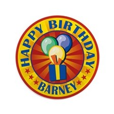 "Happy Birthday Barney Personalized 3.5"" Button"