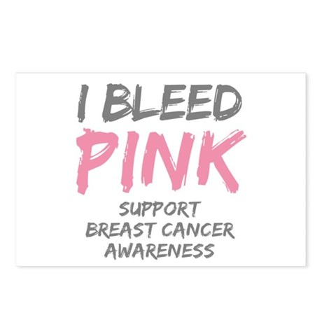 I Bleed Pink Cancer Awareness Postcards (Package o