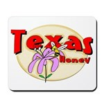 Texas Honey Mousepad
