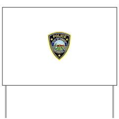 Lompoc Police Yard Sign