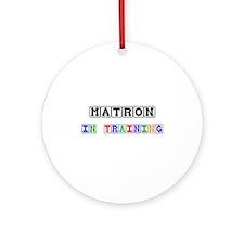 Matron In Training Ornament (Round)