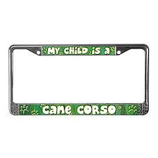 My Kid Cane Corso License Plate Frame