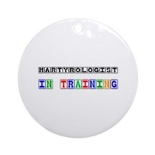 Martyrologist In Training Ornament (Round)