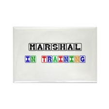 Marshal In Training Rectangle Magnet