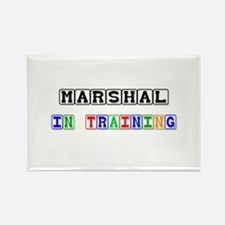 Marshal In Training Rectangle Magnet