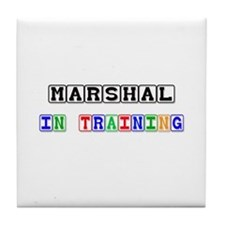 Marshal In Training Tile Coaster