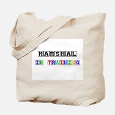 Marshal In Training Tote Bag