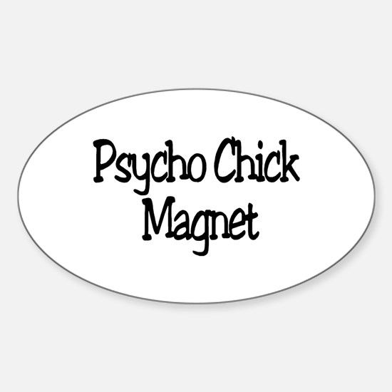Psycho Chick Magnet Oval Decal
