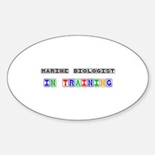 Marine Biologist In Training Oval Decal