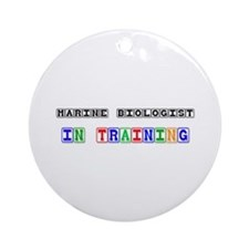 Marine Biologist In Training Ornament (Round)