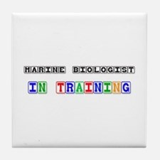 Marine Biologist In Training Tile Coaster