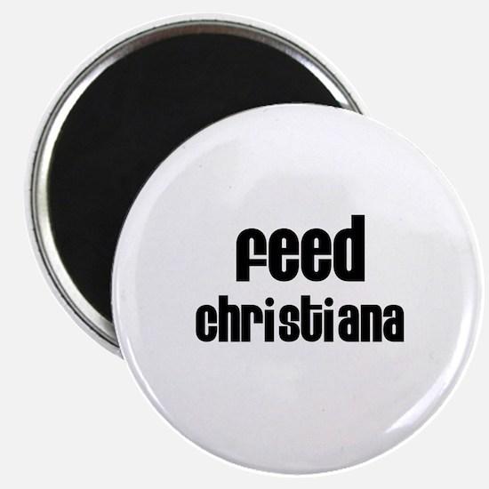 Feed Christiana Magnet