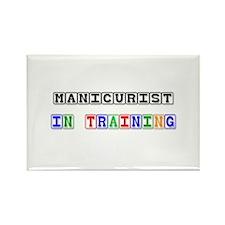 Manicurist In Training Rectangle Magnet
