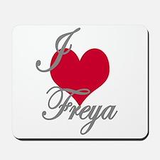 I love (heart) Freya Mousepad