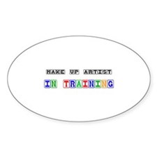 Make Up Artist In Training Oval Decal