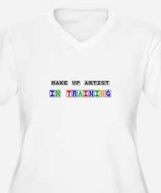 Make Up Artist In Training T-Shirt
