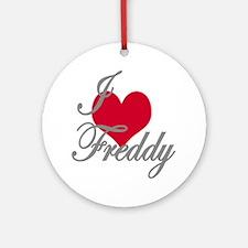 I love (heart) Freddy Ornament (Round)